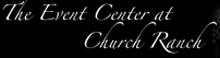 The Event Center at Church Ranch Logo